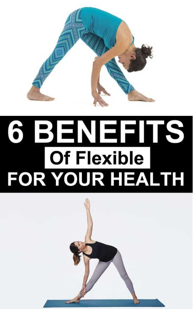 The 6 Benefits Of Flexible With Your Health For Women At Home