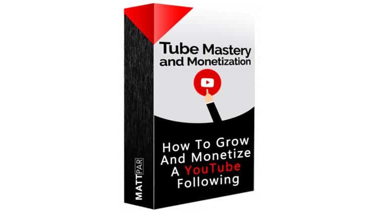 Tube Mastery and Monetization