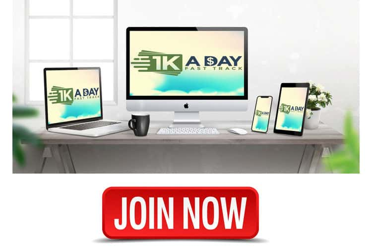 1k A Day Fast Track Join Now