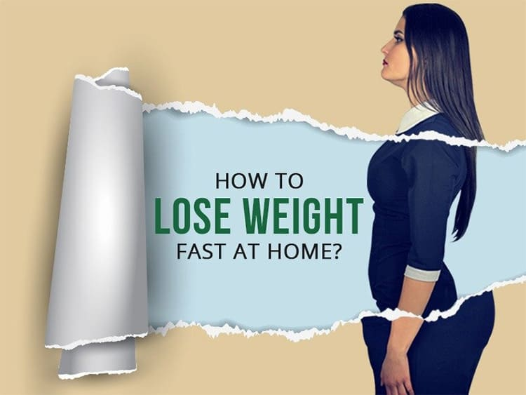 Best Way To Lose Weight Fast At Home