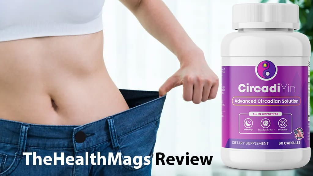CircadiYin Review by TheHealthMags