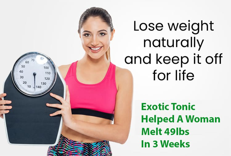 Exotic Tonic Helped A Woman Melt 49lbs In 3 Weeks