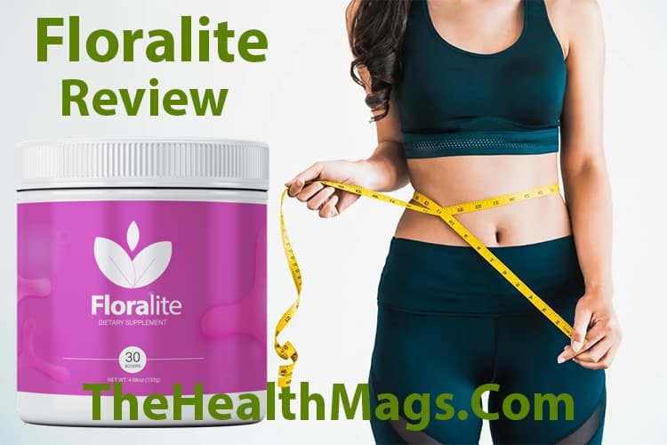 Floralite Review By TheHealthMags