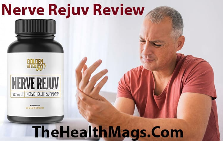 Nerve Rejuv Review by TheHealthMags