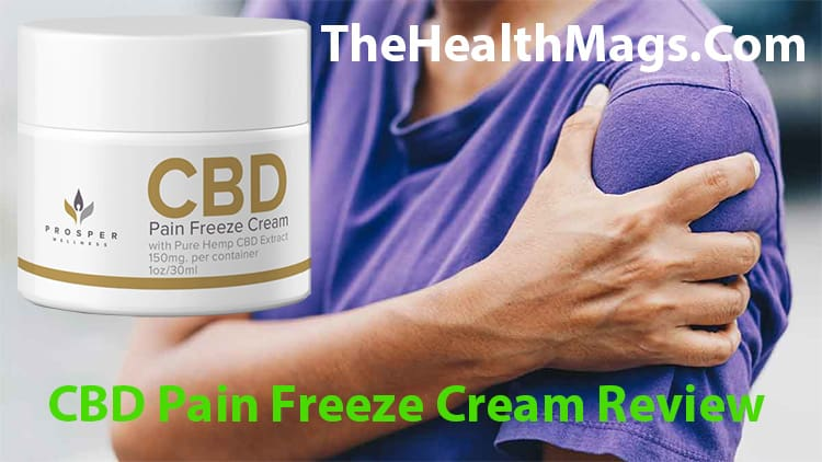 CBD Pain Freeze Cream Review by TheHealthMags